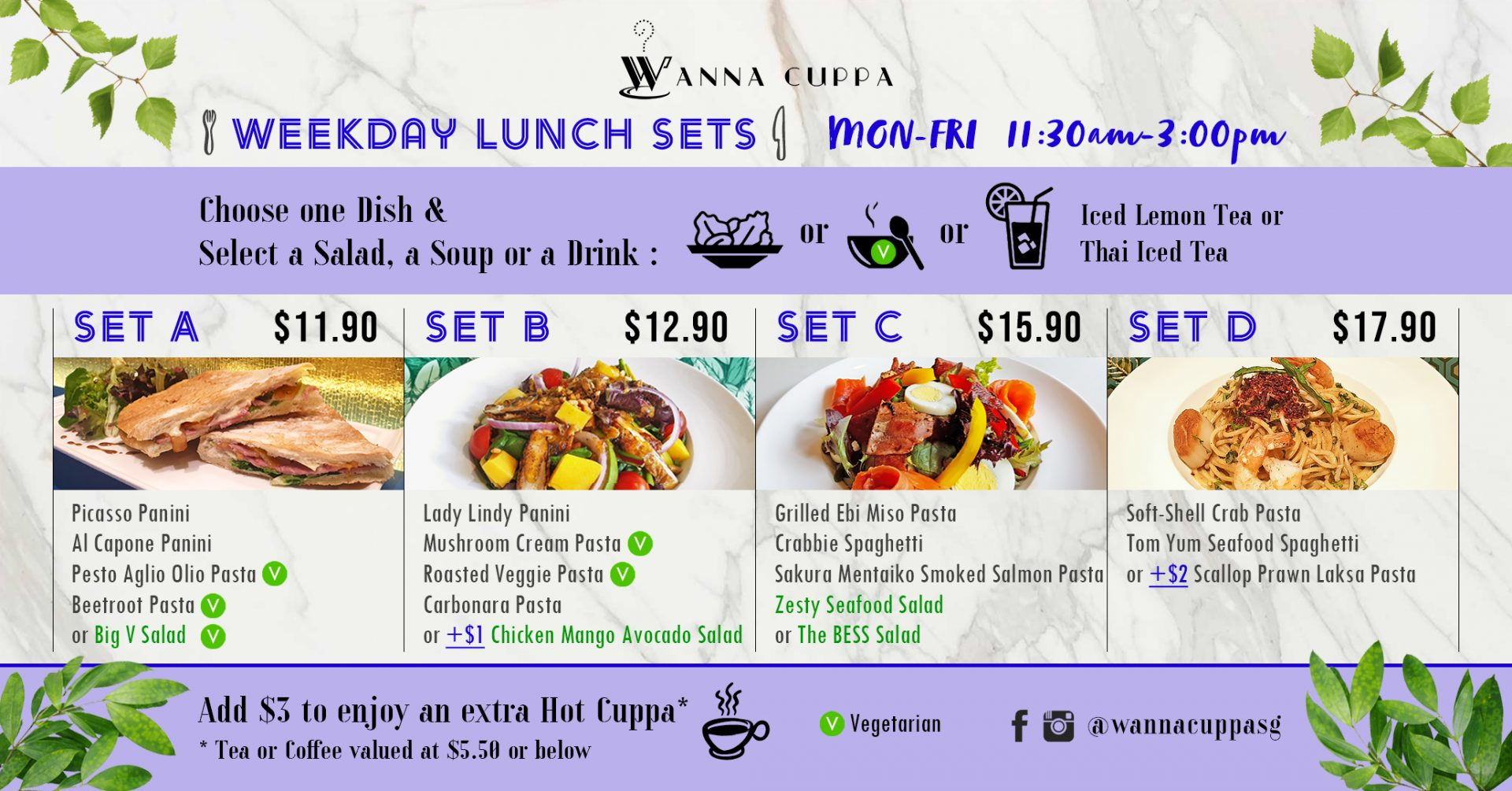 Weekday Lunch Sets are available from Monday to Friday from 11:30 am to 3:00 pm.